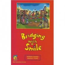 Bridging with a Smile Manual